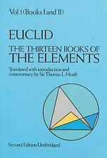The Thirteen Books of Euclid's Elements : Translated from the Text of Heiberg...