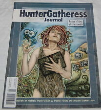 Hunter Gatheress Journal Magazine Joan d'Arc Friends Poetry Middle Stoned Age