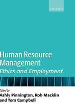 Human Resource Management : Ethics and Employment (2007, Hardcover)