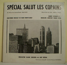 33T SPECIAL SALUT LES COPAINS N° 97 Madeleine CONSTANT - FOUCAULT Radio New-York