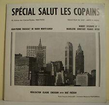 33T SPECIAL SALUT LES COPAINS N° 97 Madeleine CONSTANT - FOUCAULT Radio New-York