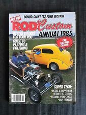 Rod & Custom Annual 1985 - How to Build a Street Rod - Giant 1932 Ford Section