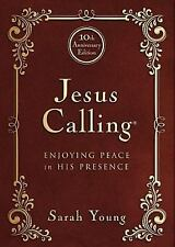 Jesus Calling - 10th Anniversary Expanded Edition: Enjoying Peace in His Presenc