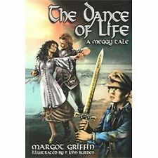The Dance of Life: A Meggy Tale, Griffin, Margot, New Books