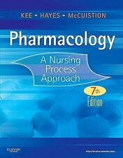 Pharmacology : A Nursing Process Approach by Joyce LeFever Kee, Evelyn R....