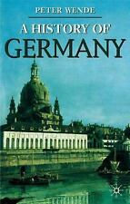A History of Germany (Palgrave Essential Histories Series), Wende, Peter, Good B