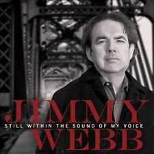 JIMMY WEBB CD - STILL WITHIN THE SOUND OF MY VOICE (2013)