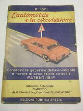 SCUOLA GUIDA L'AUTOMOBILE E LA CIRCOLAZIONE AUTOSCUOLA VARENGO CUNEO 1961 1 L-6