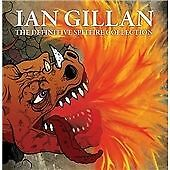 Ian Gillan - Definitive Spitfire Collection ( CD 2009 ) NEW / SEALED