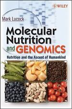 Molecular Nutrition and Genomics: Nutrition and the Ascent of Humankin-ExLibrary