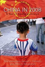 China in 2008: A Year of Great Significance by , Good Book