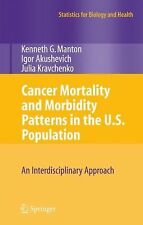 Statistics for Biology and Health: Cancer Mortality and Morbidity Patterns in...