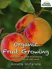 ORGANIC FOOD GROWING by Annette McFarlane Free Shipping Paperback Book