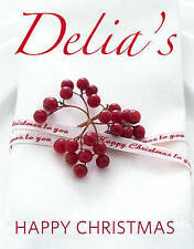 Delia's Happy Christmas by Delia Smith (Hardback, 2009)