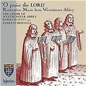 O Praise the Lord: Restoration Music from Westminster Abbey (2010)