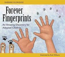 NEW Forever Fingerprints by Sherrie Eldridge Hardcover Book FREE SHIPPING