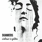 Scanners - Violence Is Golden (2008)