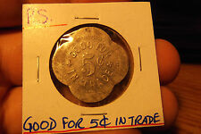 PS GOOD FOR 5 CENTS IN TRADE ALUMINUM TOKEN