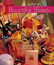 Bountiful Baskets: Creating Perfect Gifts for Any Occasion-ExLibrary