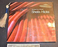 Sheila Hicks by Monique Lévi-Strauss (1974, Hardcover)