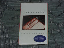 Tom Cochrane: I wish you well   Cassingle   NEW EX SHOP STOCK