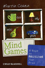 Mind Games: 31 Days to Rediscover Your Brain, Cohen, Martin, Very Good, Paperbac
