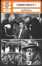 L'ENNEMI PUBLIC N1 - Fernandel,Verneuil(Fiche Cinéma) 1954 - The Most Wanted Man