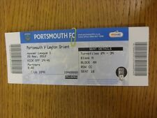 20/11/2012 Ticket: Portsmouth v Leyton Orient  . Thanks for viewing this item, w