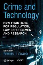 Crime and Technology: New Frontiers for Regulation, Law Enforcement an-ExLibrary