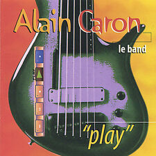 Play by Alain Caron (CD, Sep-2012, CD Baby (distributor))