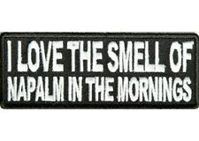 I LOVE THE SMELL OF NAPALM VIETNAM VETERAN EMBROIDERED BIKER PATCH