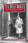 The Holy Reich : Nazi Conceptions of Christianity, 1919-1945