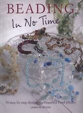 Beading in No Time: 50 Step-by-step Designs for Beautiful Bead Jewelry