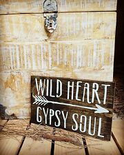 """Large Rustic Wood Sign - """"Wild Heart Gypsy Soul"""" Farmhouse, Shabby Chic"""