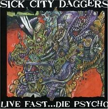 SICK CITY DAGGERS Live Fast Die Psycho CD new PSYCHOBILLY