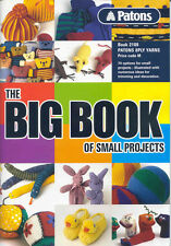 Patons THE BIG BOOK OF SMALL PROJECTS 2108 *New/Current