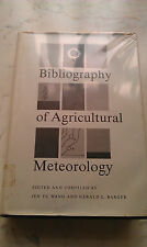 Bibliography of agricultural meteorology