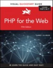 Visual QuickStart Guide: PHP for the Web : Visual QuickStart Guide by Larry...