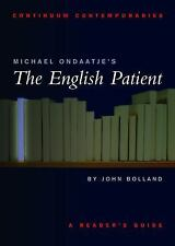 Michael Ondaatje's The English Patient: A Reader's Guide (Continuum Contemporari