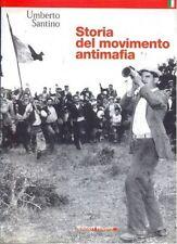 Storia del movimento antimafia - Umberto Santino - Riuniti