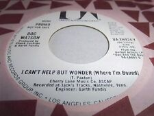 DOC WATSON-I CAN'T HELP BUT WONDER(WHERE I'M BOUND)-UA XW824-Y-STEREO/MONO NM 45