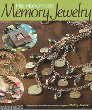 Hip Handmade Memory Jewelry by Cathy Jakicic BeadStyle Magazine Projects