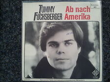 Tommy Fuchsberger - Ab nach Amerika 7'' Single INFO-COVER