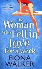 The Woman Who Fell in Love for a Week, Walker, Fiona, New Books