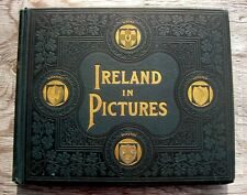 Antique IRELAND Photo Book 1898 IRISH Dublin CASTLES Lakes COAST Cities SCENERY