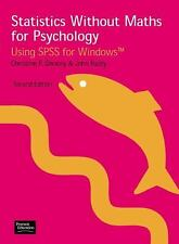Statistics Without Maths for Psychology : Using SPSS for Windows by John...