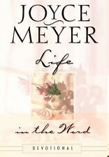 Life in the Word : Devotional by Joyce Meyer (2002, Hardcover)