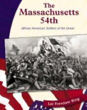 The Massachusetts 54th: African American Soldiers of the Union (Civil War (Bridg