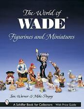2003-08-30, The World of Wade Figurines And Miniatures (Schiffer Book for Collec