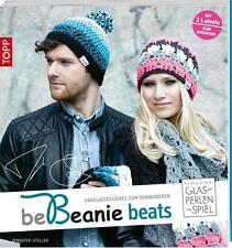 Be Beanie beats. Featuring Glasperlenspiel von Jennifer Stiller (2014,...